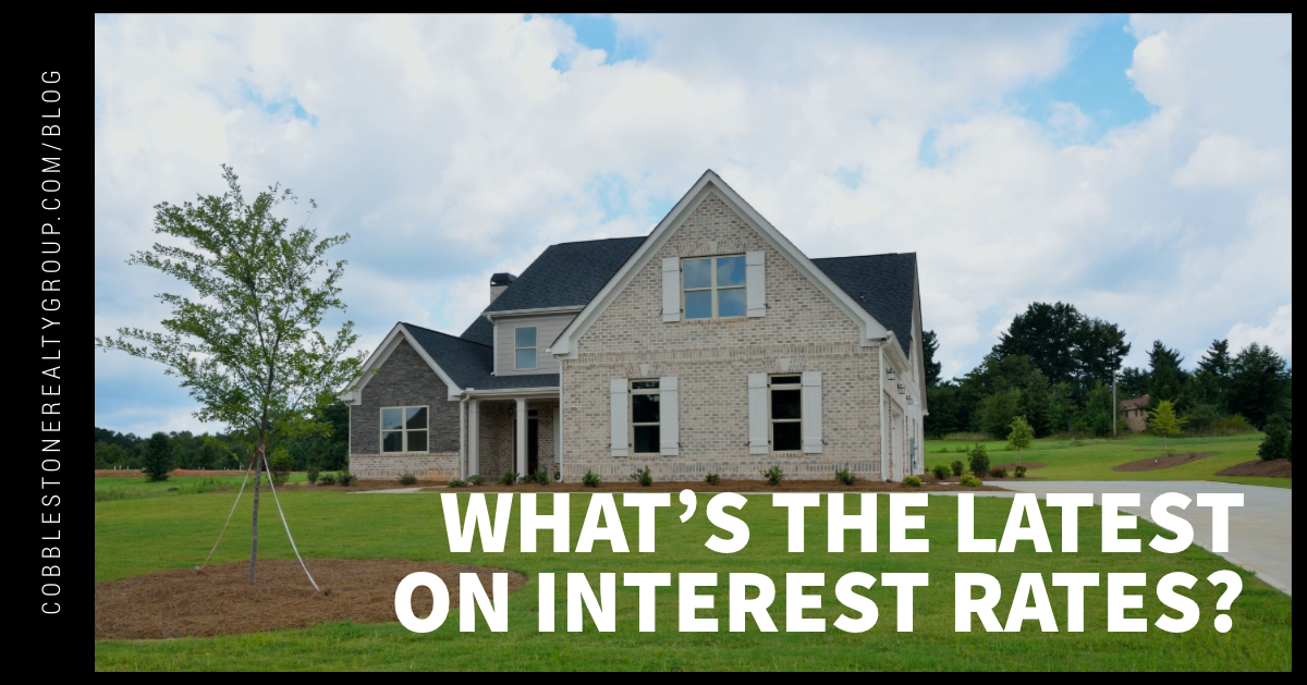 What's the Latest on Interest Rates
