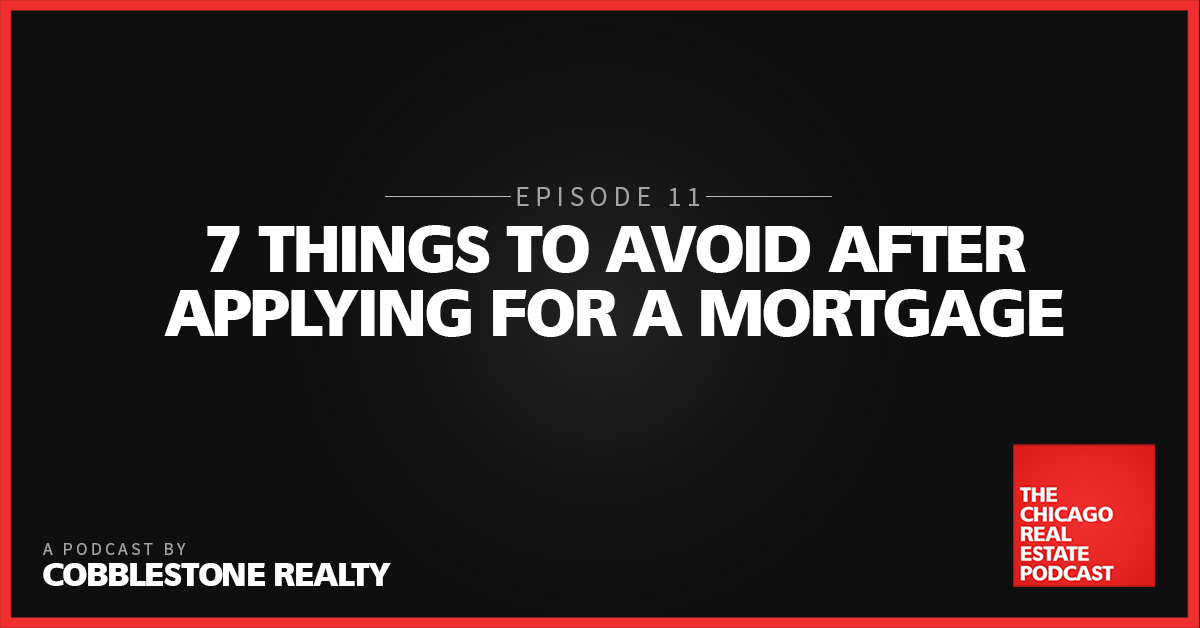 7 Things to Avoid After Applying for a Mortgage