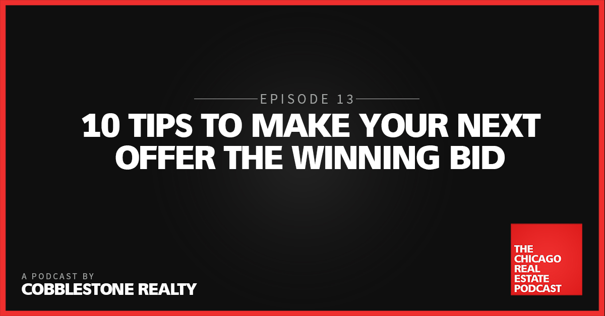 10 Tips to Make Your Next Offer the Winning Bid