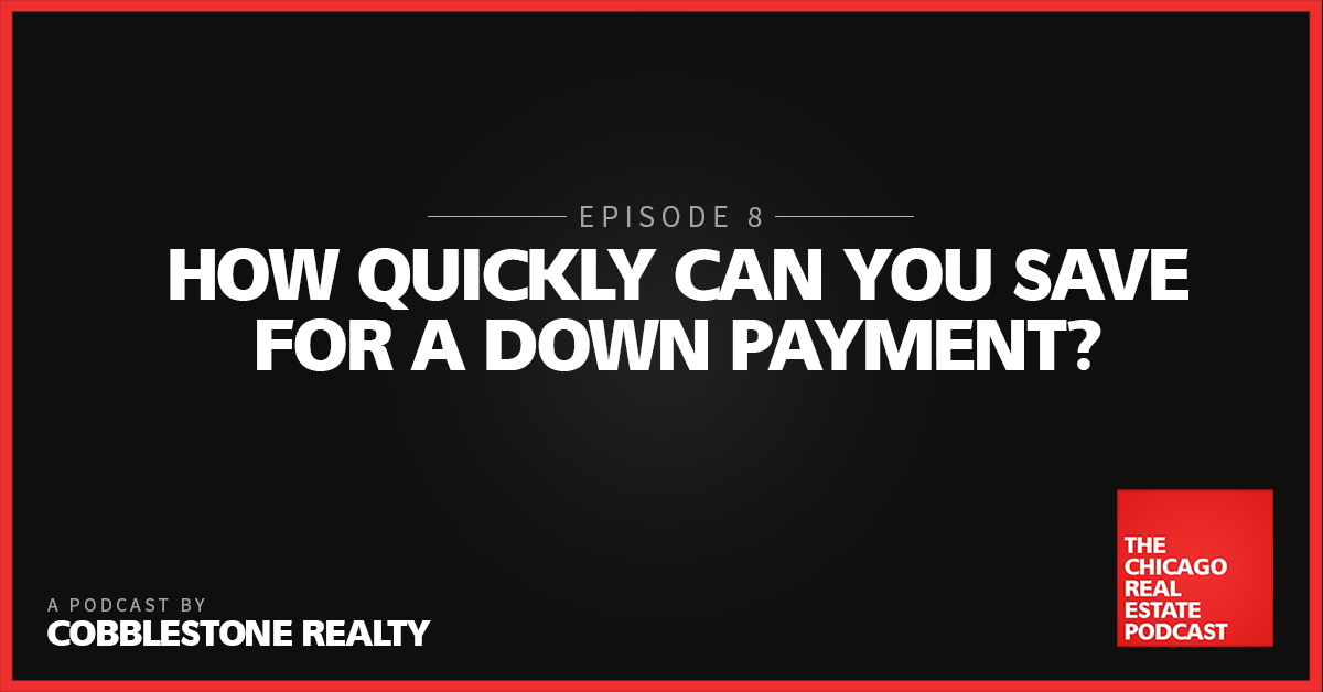 How Quickly Can You Save for a Down Payment?