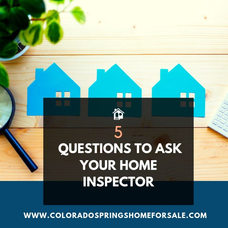 5 Questions to Ask Your Home Inspector