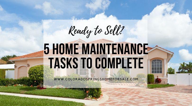 5 Maintenance tasks when selling
