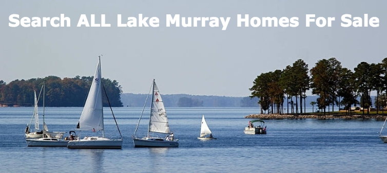 Lake Murray - Search All Homes for Sale
