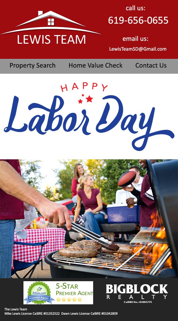 San Diego Real Estate Happy Labor Day The Lewis Team