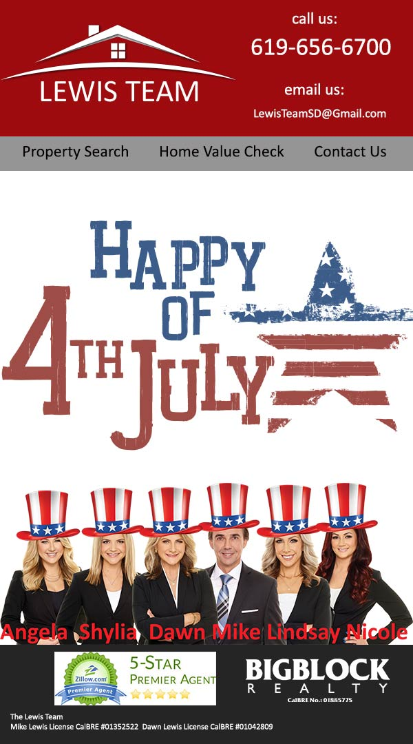 Happy 4th of July from The Lewis Team at Big Block Realty in San Diego