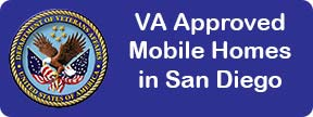 VA Approved Mobile Homes in San Diego