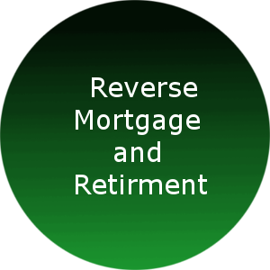 Reverse Mortgage and Retirement