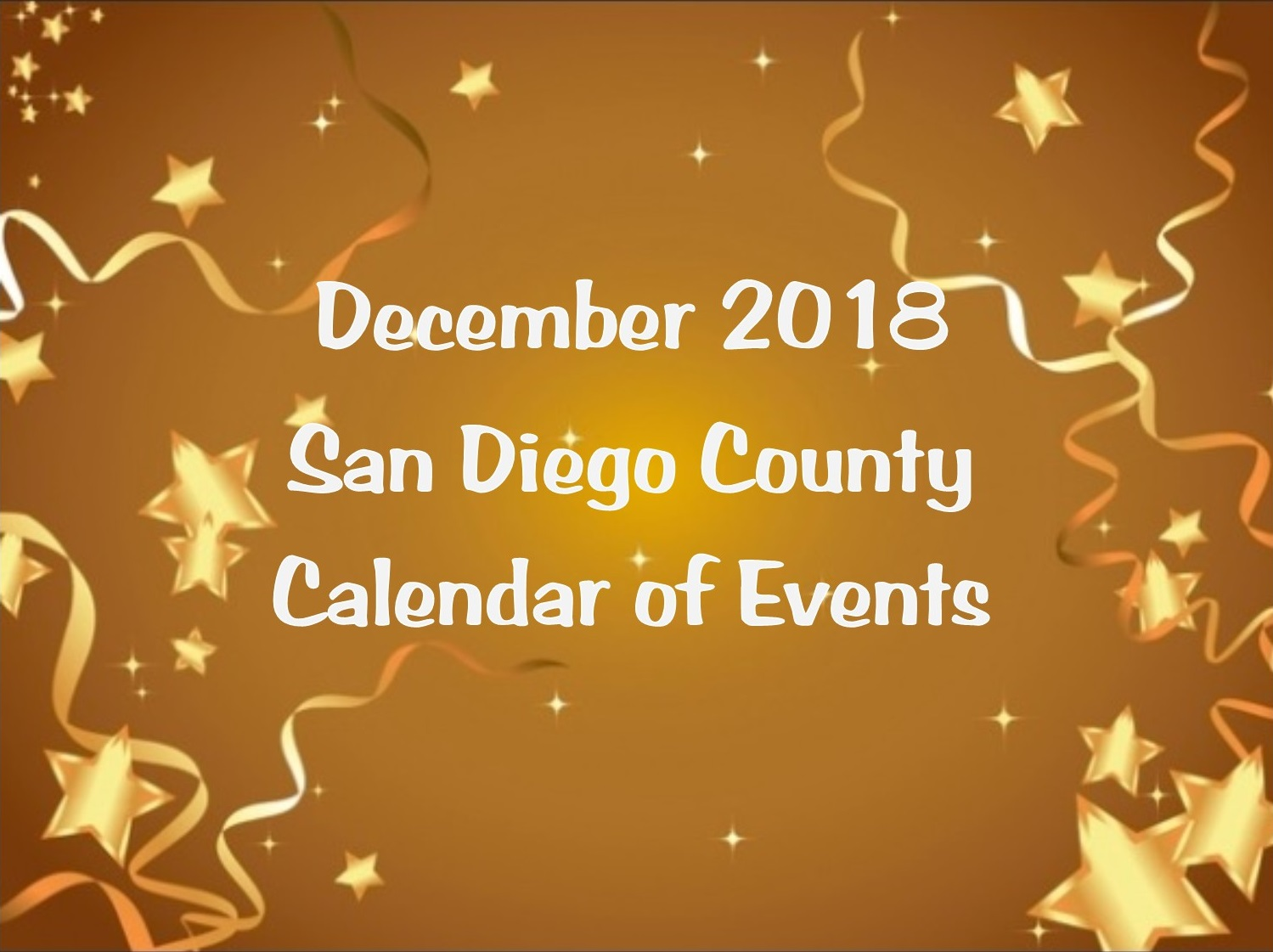 December 2018 San Diego County Calendar Of Events