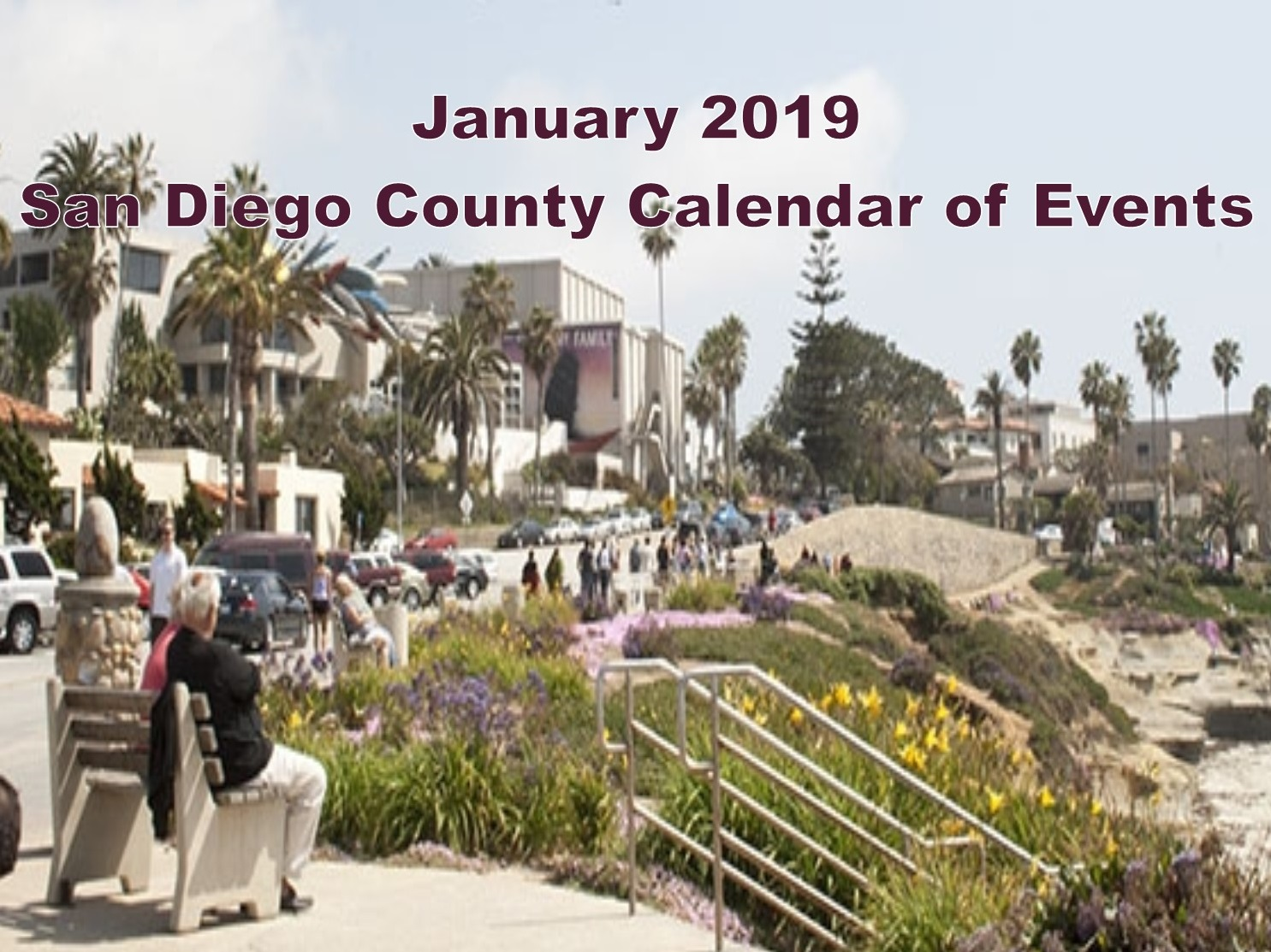 San Diego Calendar Of Events January 2019 January 2019 San Diego County Calendar Of Events