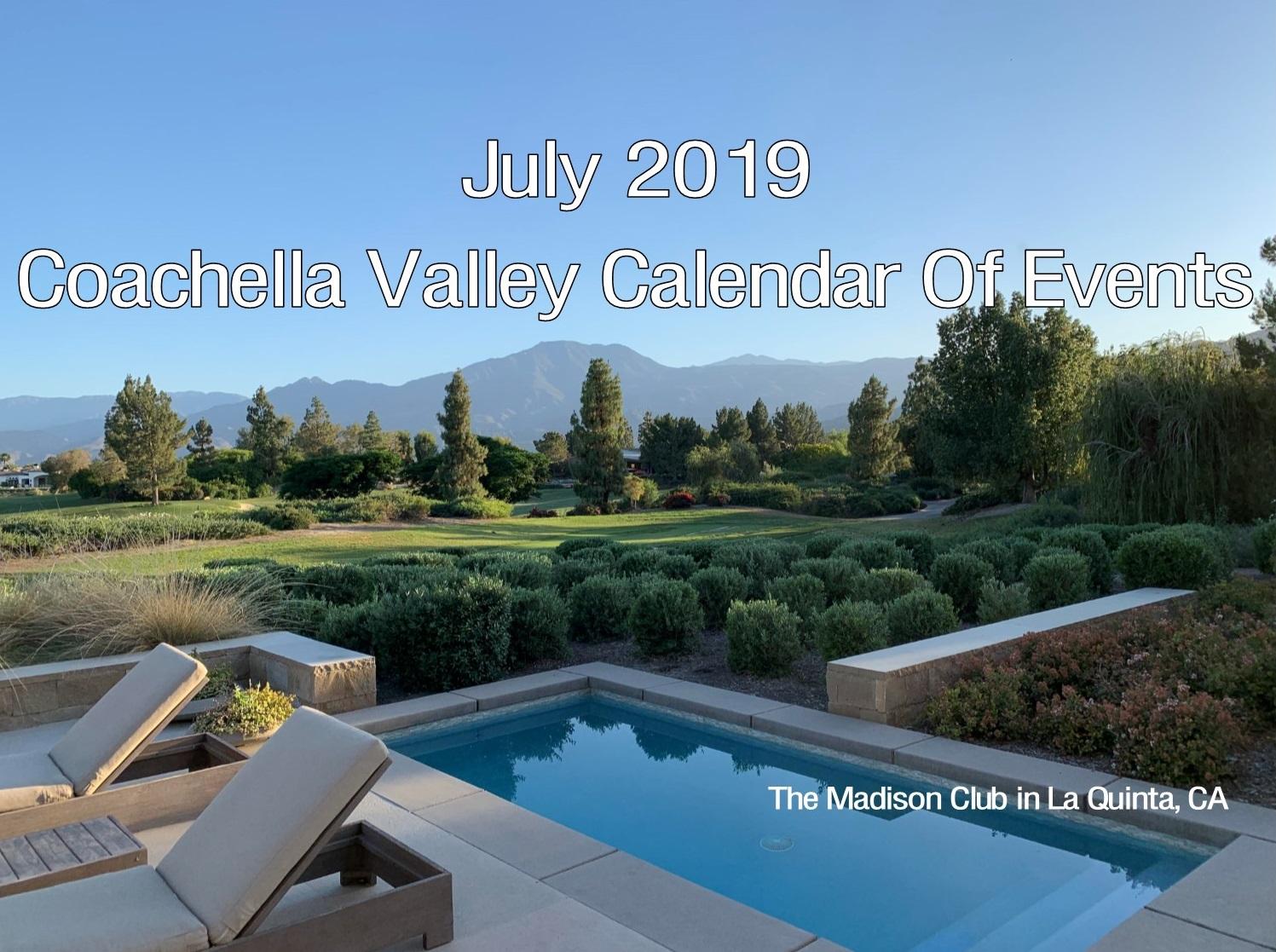 July 2019 Coachella Valley Calendar Of Events