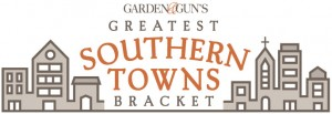 Garden and Guns Greatest Southern Towns