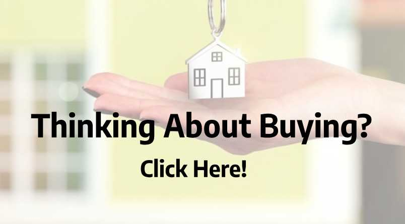 Thinking about Buying?