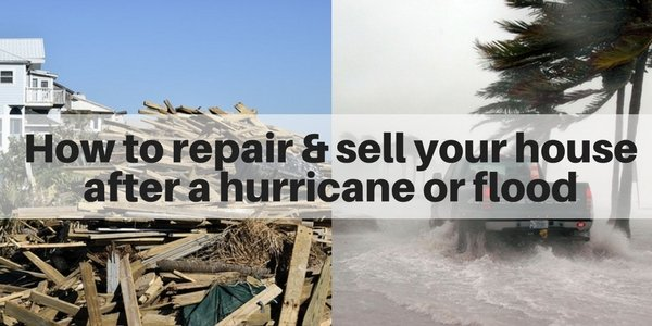 how to repair and sell your home after a hurricane