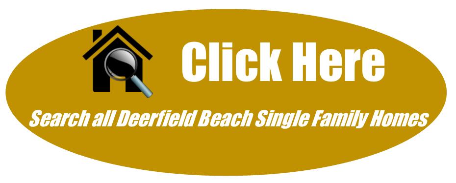 Deerfield Beach Single Family Homes