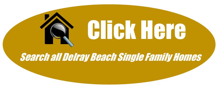 Delray Beach Single Family Homes