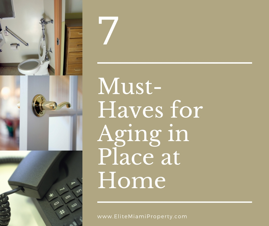 7 Must-Haves for Aging in Place