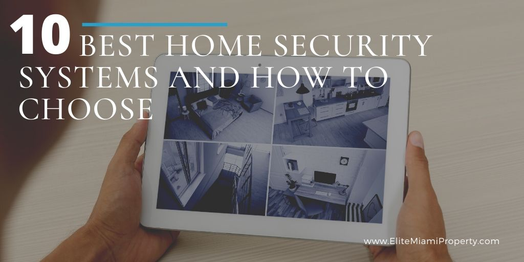 10 Best Home Security Systems and How to Choose