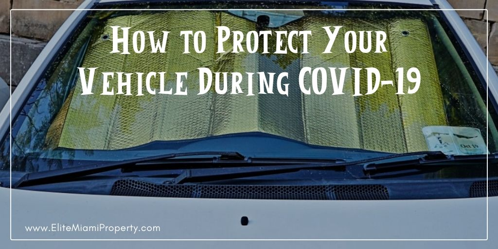 How to Protect Your Vehicle During COVID-19