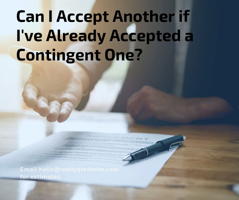 Can I Accept Another if I've Already Accepted a Contingent One?