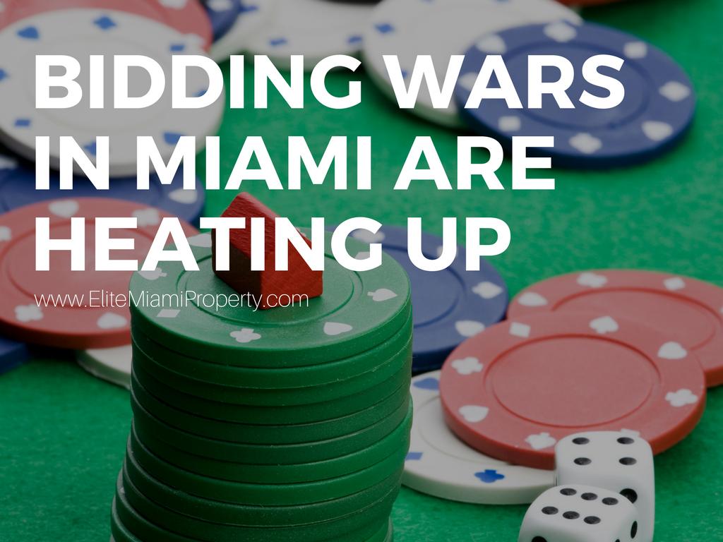 Bidding Wars in Miami are in Full Effect