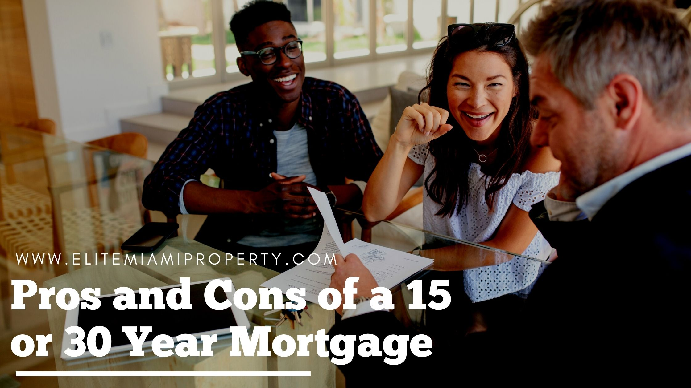 Pros and Cons of a 15 or 30 Year Mortgage