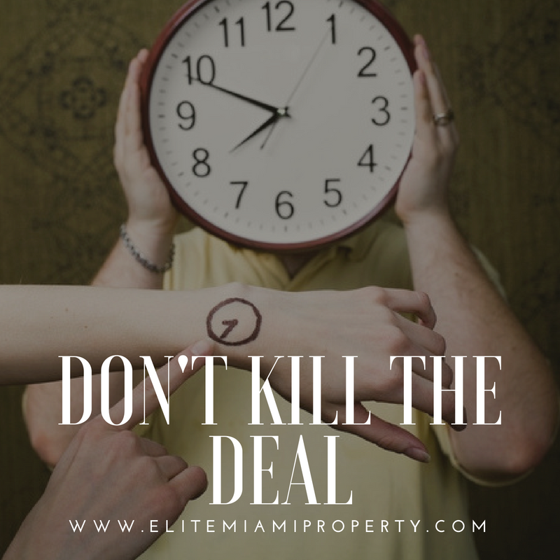 How to Kill a Perfectly Good Real Estate Deal