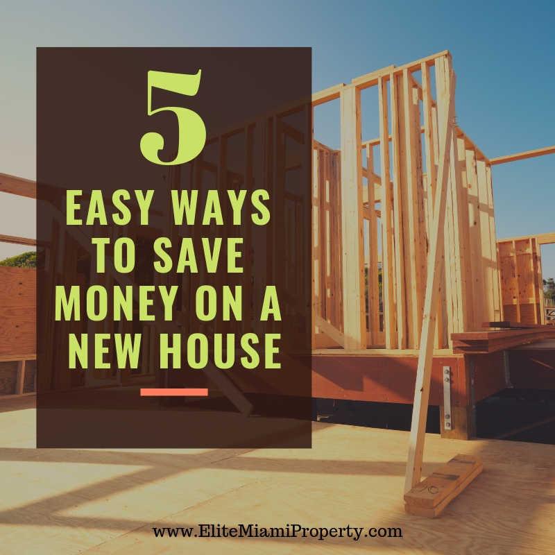 5 Easy Ways to Save Money on New Construction