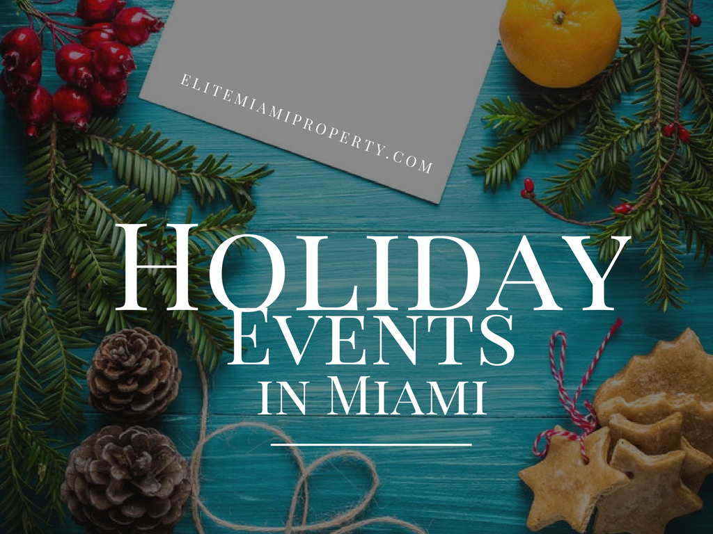 Best Holiday Events in Miami 2017