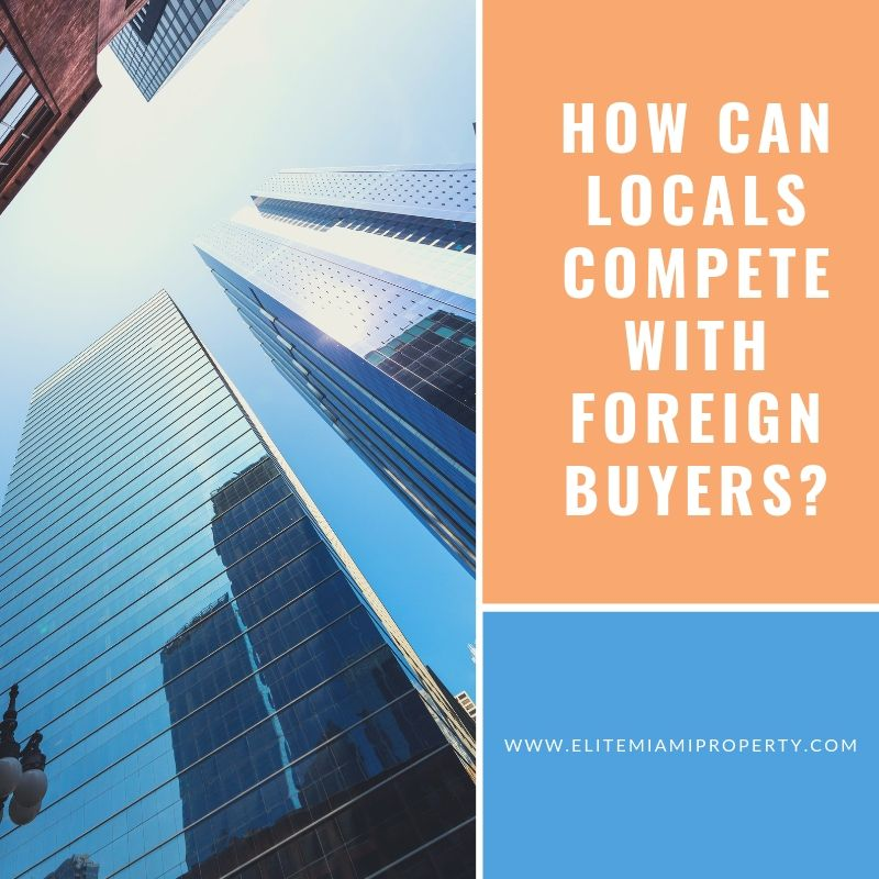 How Can Locals Compete with Foreign Buyers?