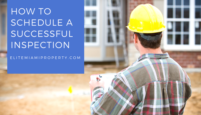 How to Schedule a Successful Inspection Appointment