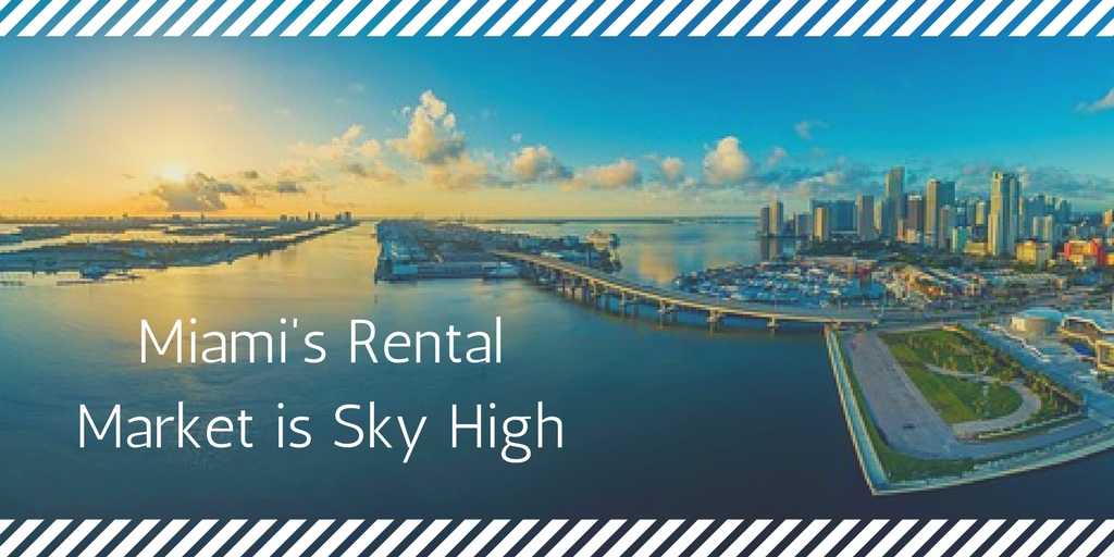 Miami is the 11th Most Expensive Rental Market in the Country