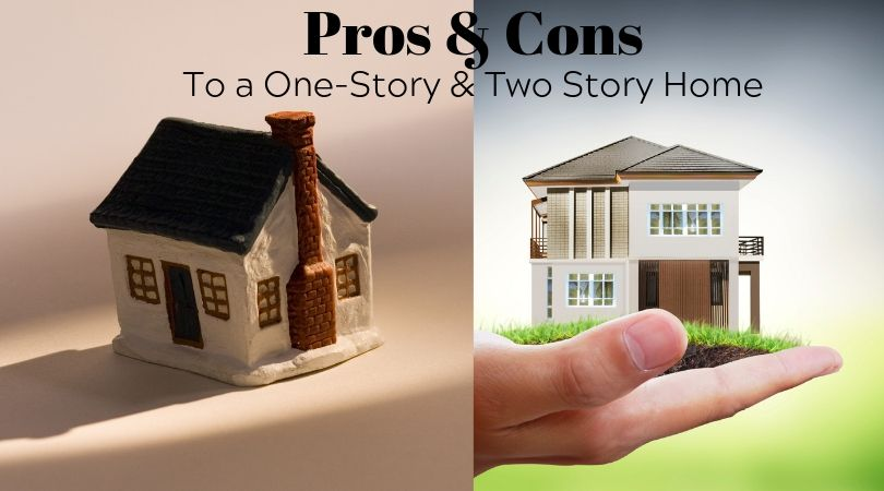 Pros and Cons to a One-Story and Two-Story Home