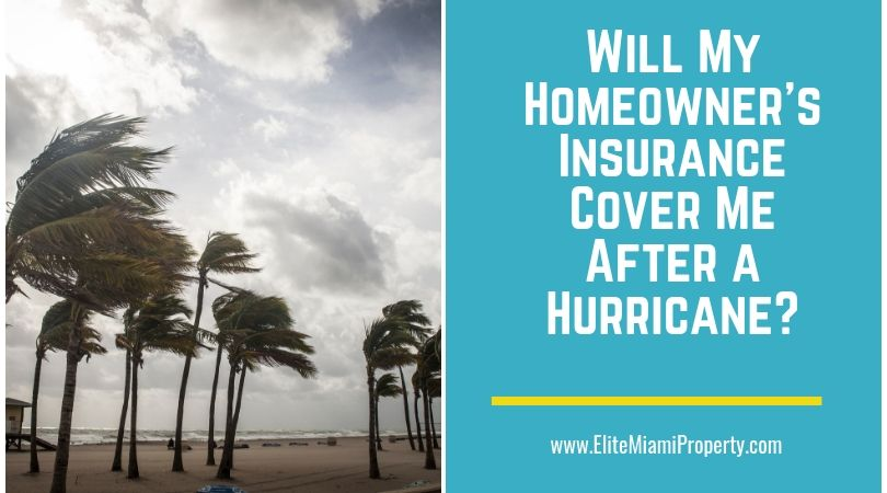 Will My Homeowner's Insurance Cover Me After a Hurricane?