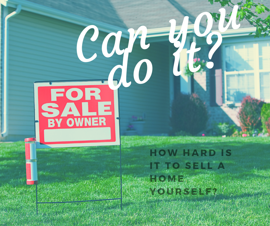 What You Need to Know About Selling Your Home Yourself