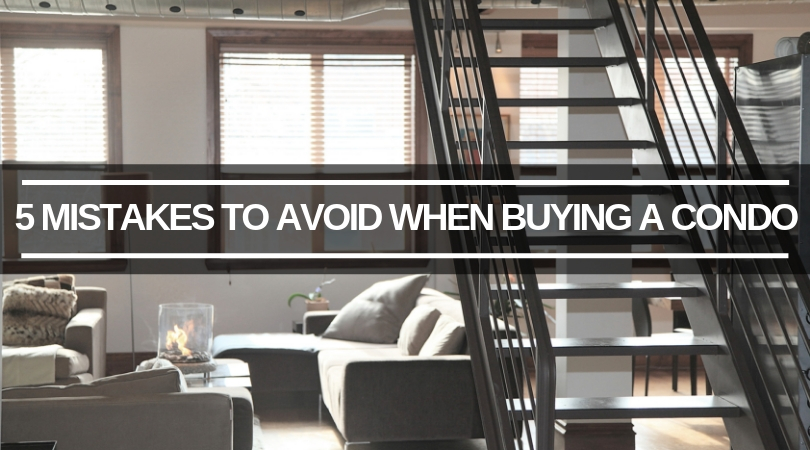 Don't Make These Mistakes When Looking for a Condo