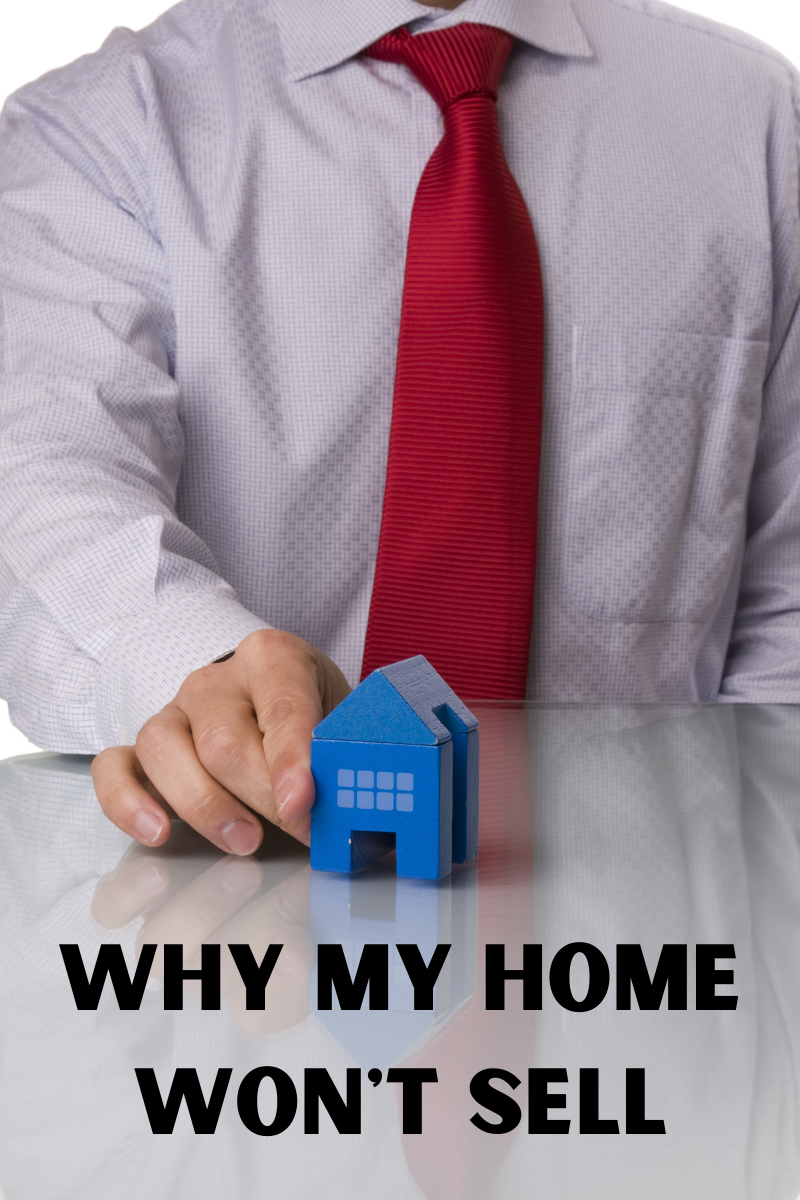 home won't sell