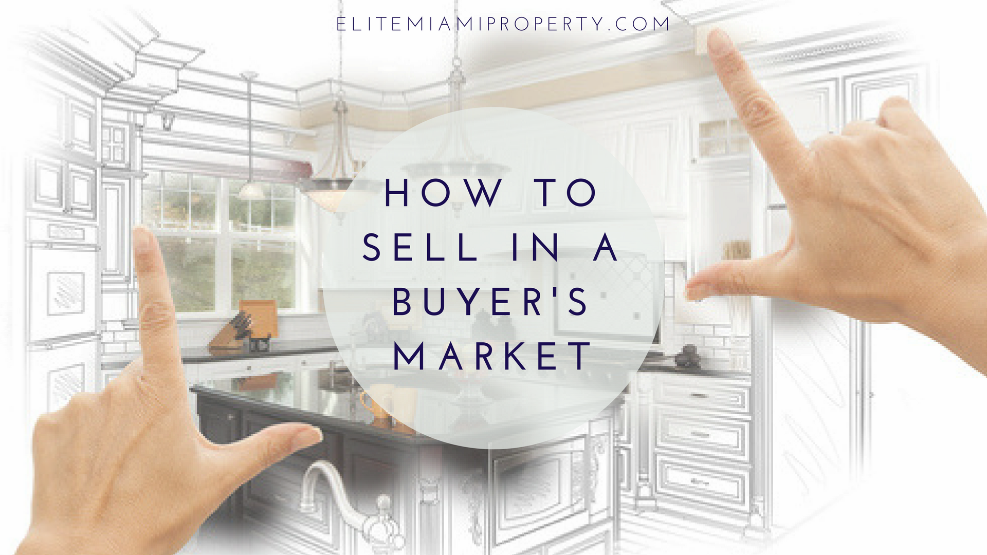 How to sell in a buyer's market