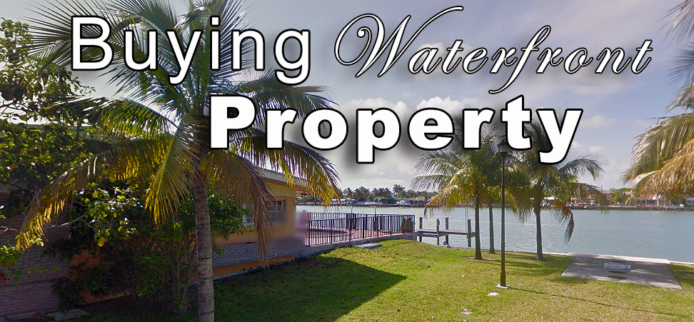 Things to Know when Buying Florida Waterfront Property