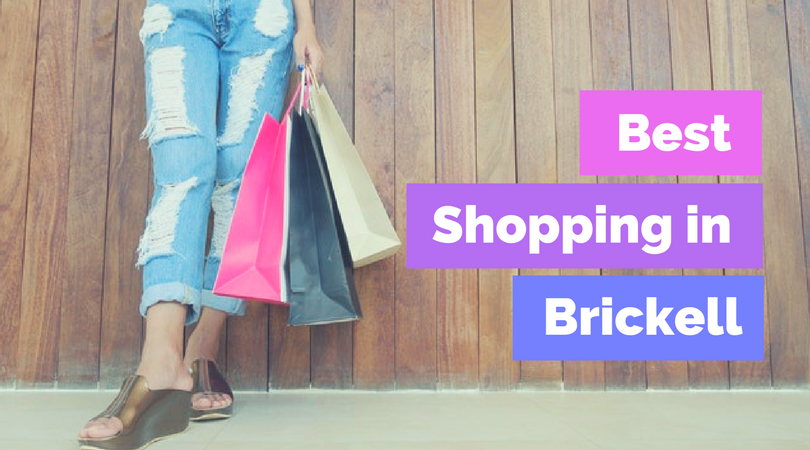Best Places To Shop In Brickell