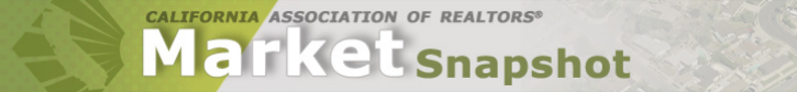 California Association of Realtors Market Snapshot