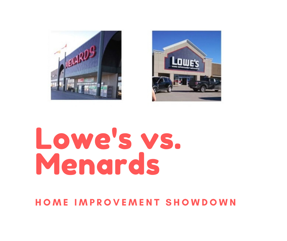 Home Improvements Lowes Vs Menards