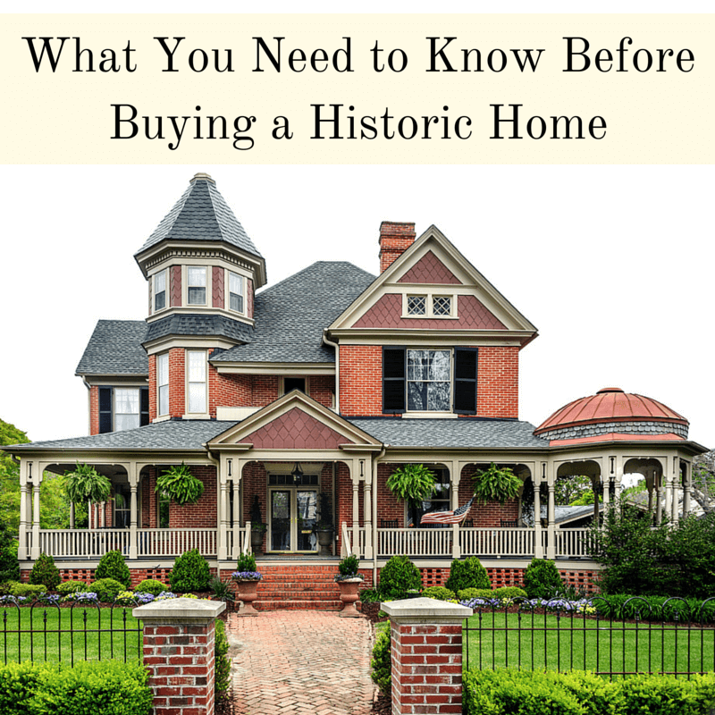What You Need To Know Before Buying a Historic Home