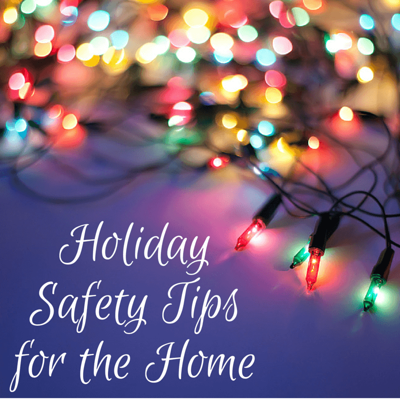 Holiday Safety Tips for the Home