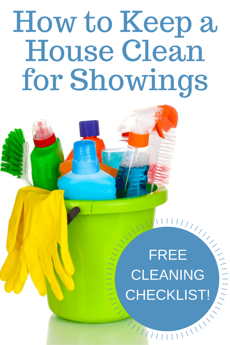 How to Keep a House Clean for Showings   Free Cleaning Checklist