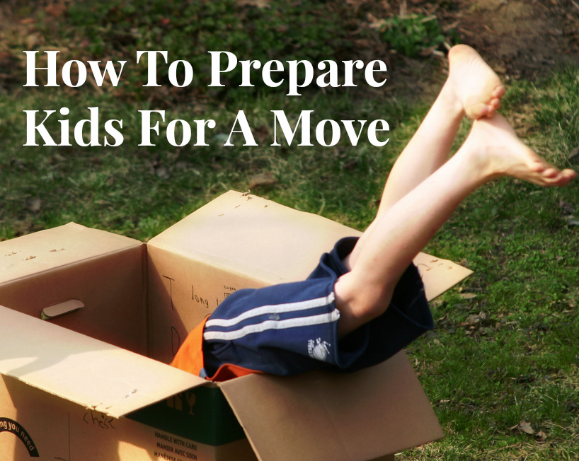 How to Prepare Kids for a Move