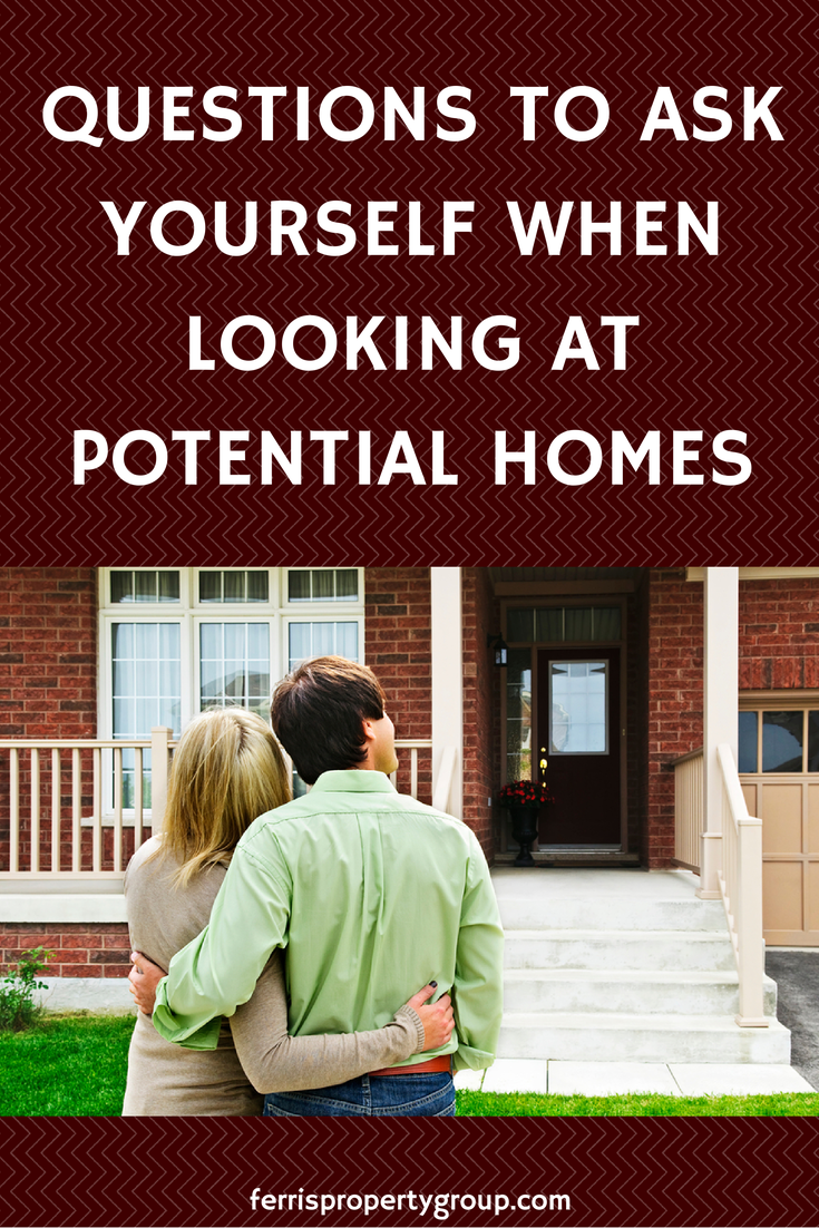 Questions to Ask Yourself When Looking at Potential Homes