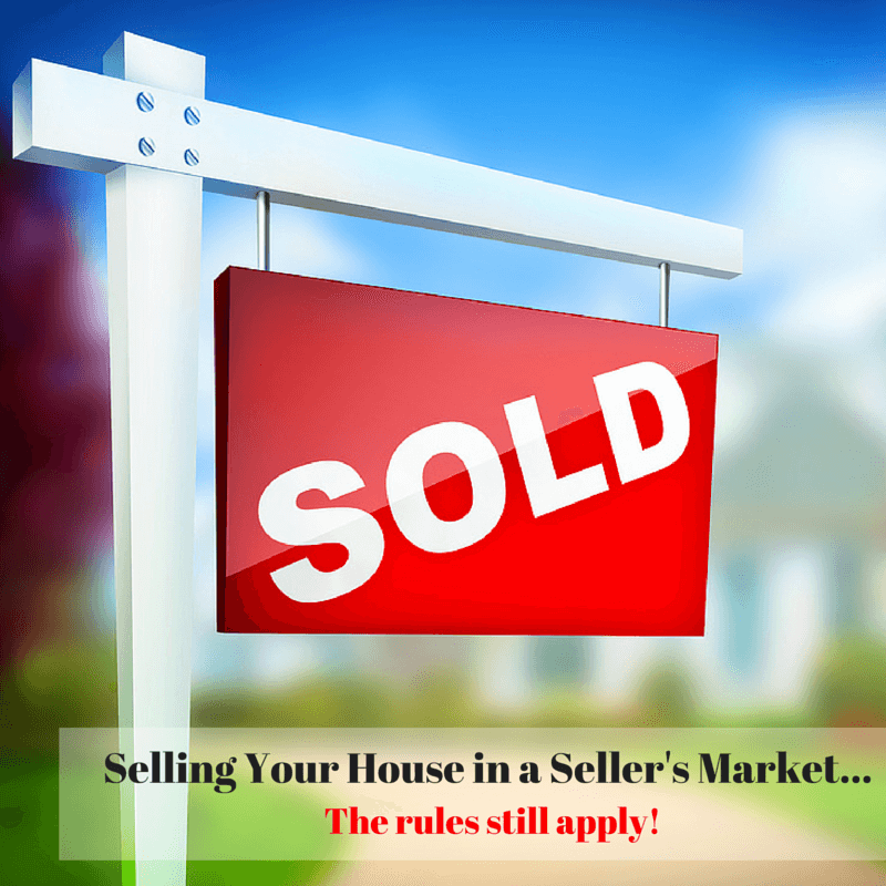 Selling in a Seller's Market