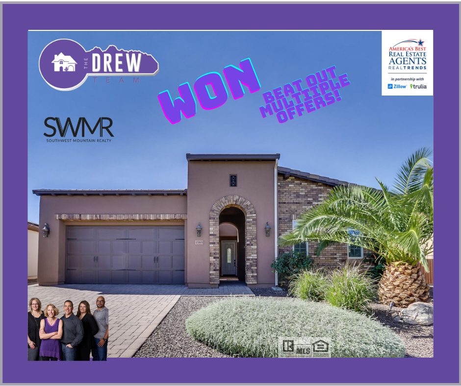 Winning against multiple offers The Drew Team Arizona real estate