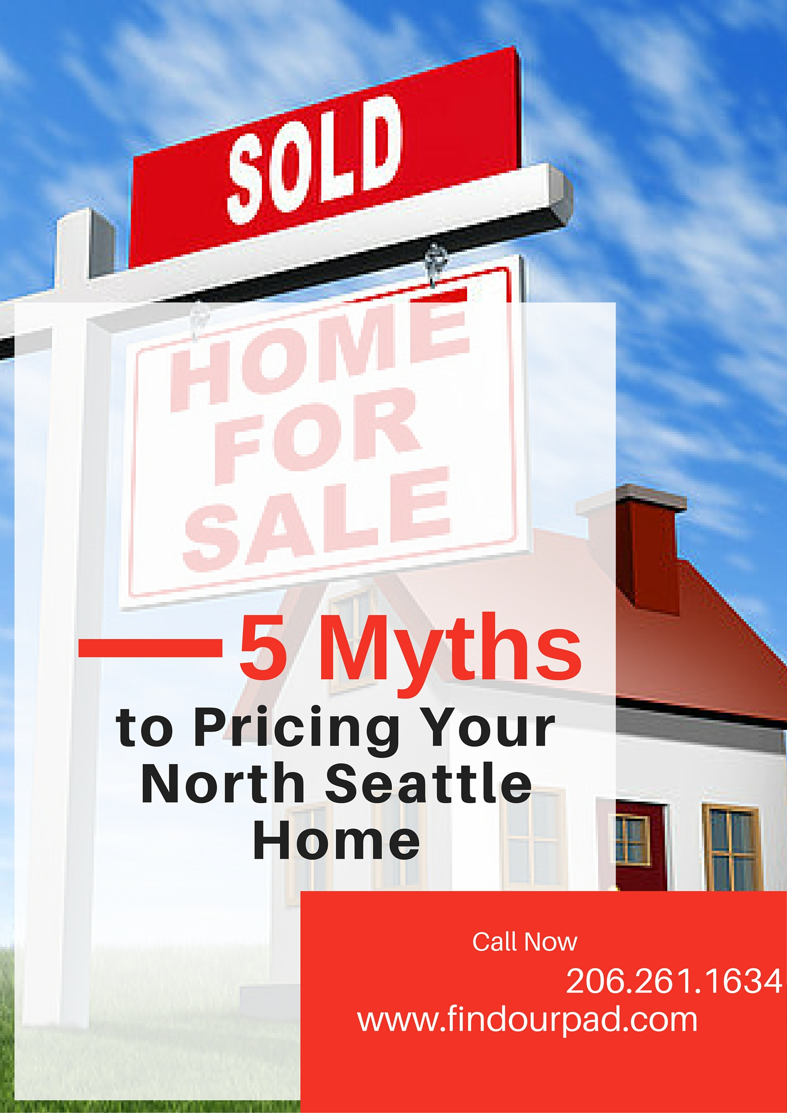 5 myths about pricing your north seattle home
