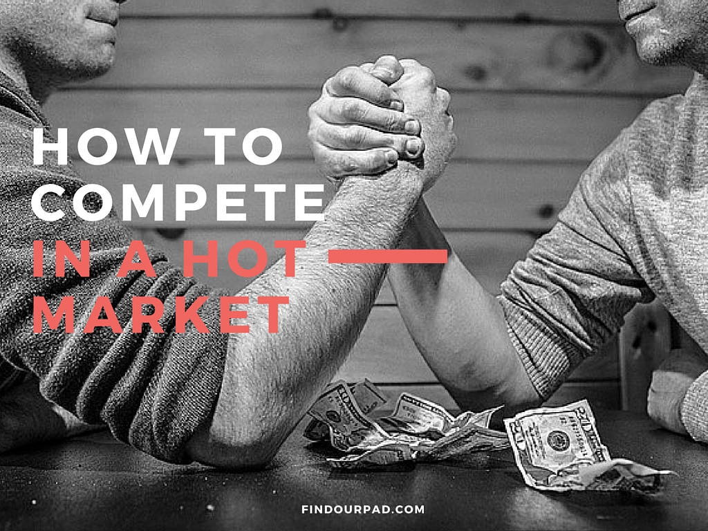 How to compete in a hot market